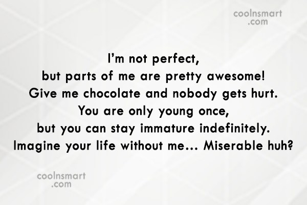 T-Shirt Quote: I'm not perfect, but parts of me...