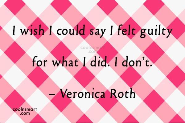 Quote: I wish I could say I felt...