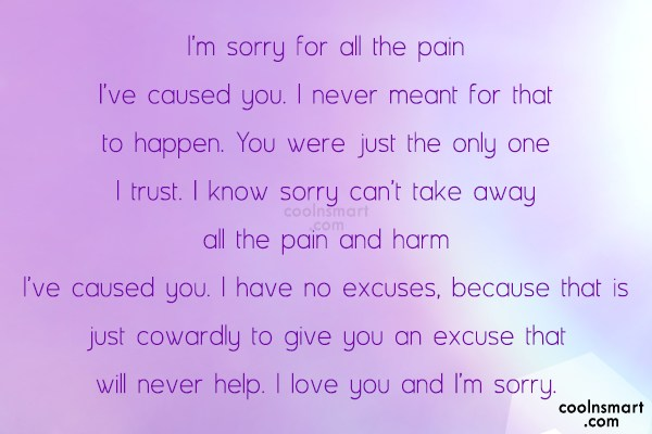 Sorry Quote: I'm sorry for all the pain I've...
