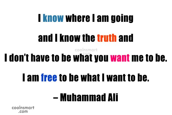 Quote: I know where I am going and...