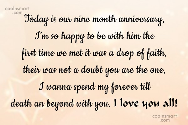 Anniversary Quote: Today is our nine month anniversary, I'm...