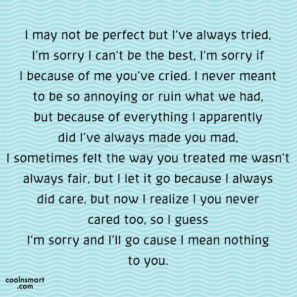 Sorry Quote: I may not be perfect but Ive...