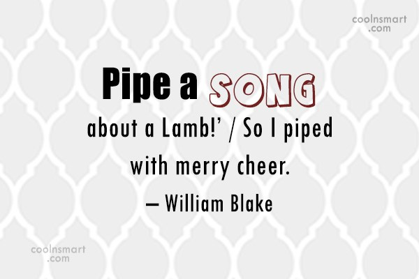 Cheer Up Quote: Pipe a song about a Lamb!' /...