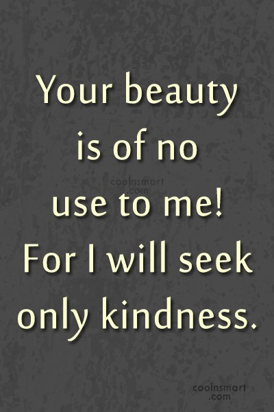 Beauty Quote: Your beauty is of no use to...