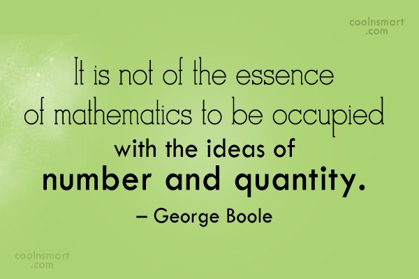 Math Quote: It is not of the essence of...
