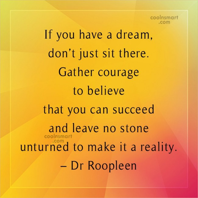 Inspirational Quote: If you have a dream, don't just...