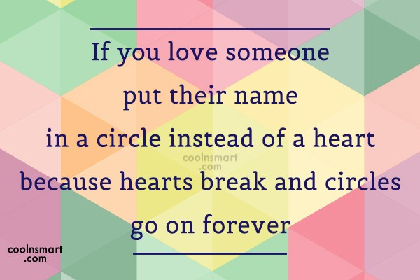 Love Quote: If you love someone put their name...