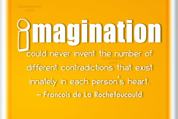 Imagination Quote: Imagination could never invent the number of...