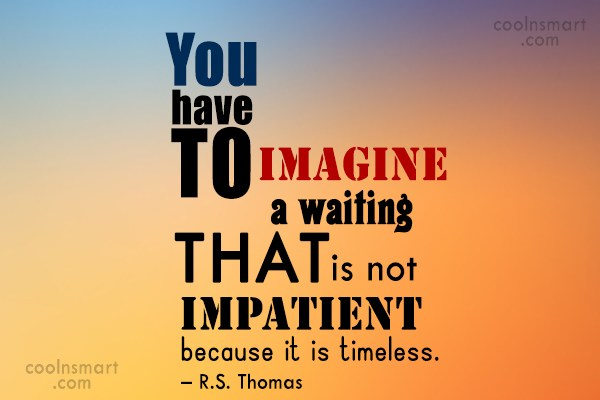 Waiting Quotes and Sayings