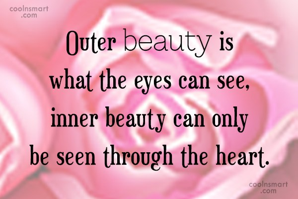Beauty Quote: Outer beauty is what the eyes can...