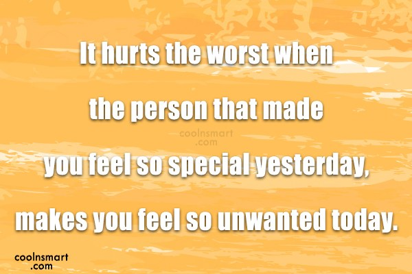 Ex Quote: It hurts the worst when the person...