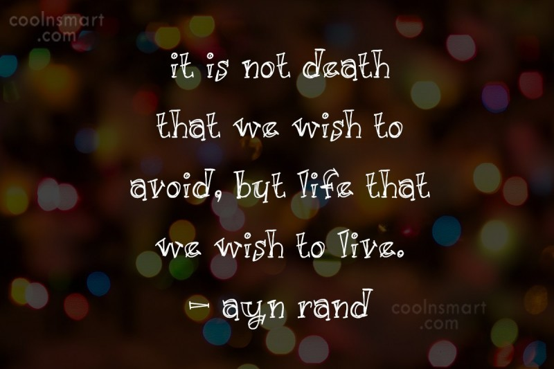 Quote: It is not death that we wish...