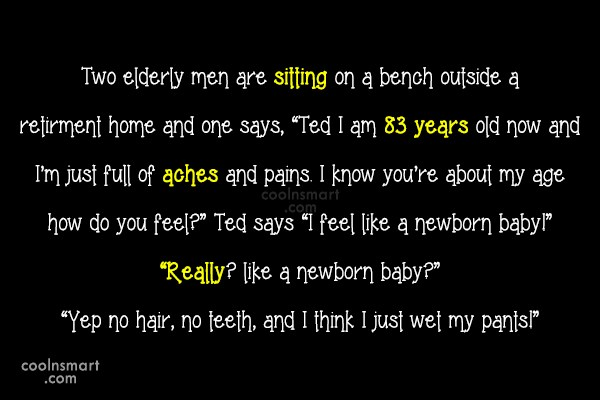 Funny Birthday Quotes Quote: Two elderly men are sitting on a...
