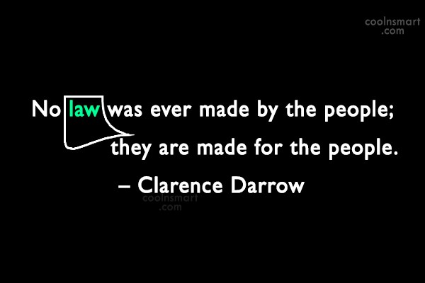 Quote: No law was ever made by the...