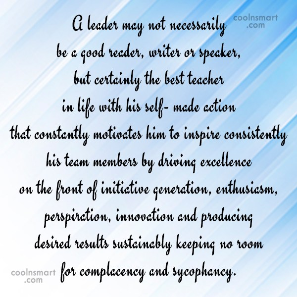 Leadership Quote: A leader may not necessarily be a...