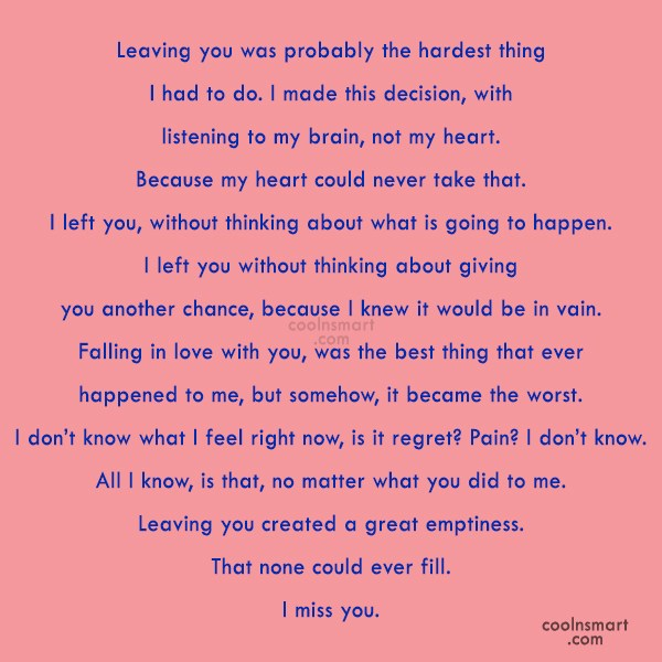 Letting Go Quote: Leaving you was probably the hardest thing...