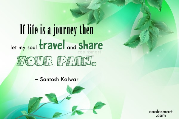 Quote: If life is a journey then let...