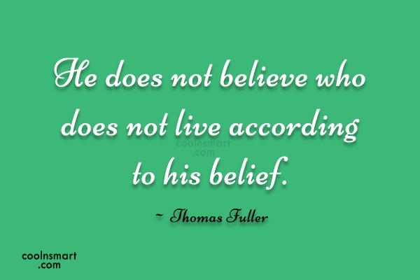 Quote: He does not believe who does not...
