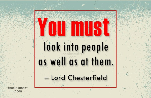 Quote: You must look into people as well...