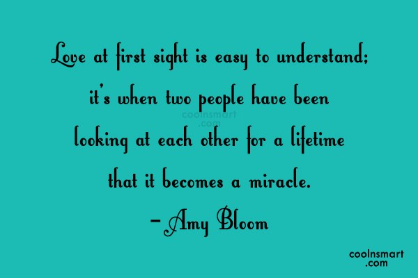 Anniversary Quote: Love at first sight is easy to...