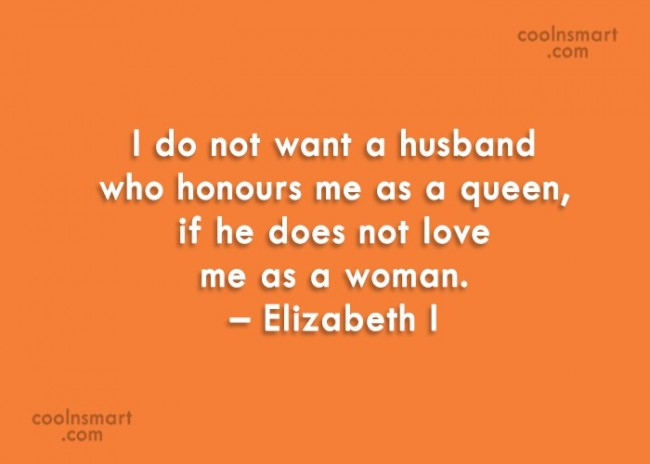 Wife Quote: I do not want a husband who...