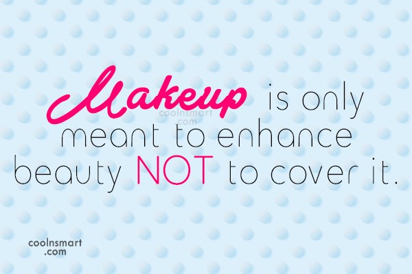 Beauty Quotes Makeup Wwwpicswecom