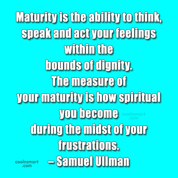 Quote about growing up and maturity