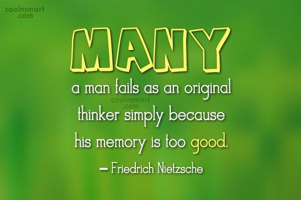 Quote: Many a man fails as an original...