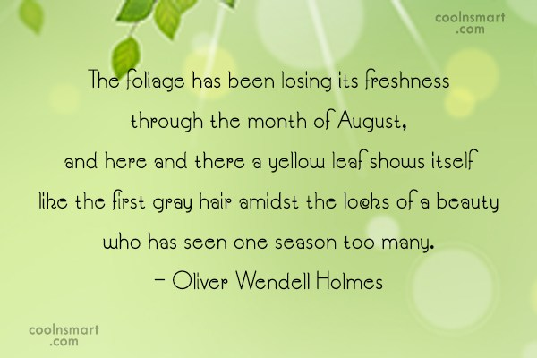 Autumn Quote: The foliage has been losing its freshness...