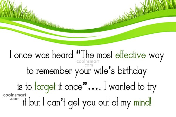 """Birthday Quote: I once was heard """"The most effective..."""