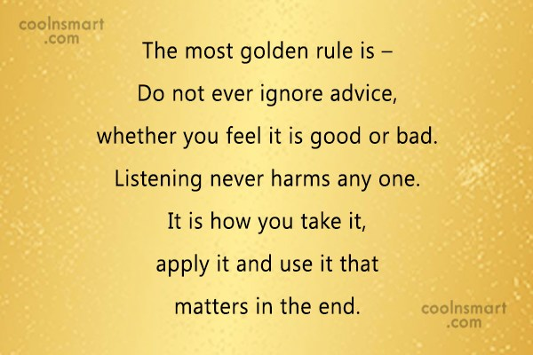 Listening Quote: The most golden rule is – Do...