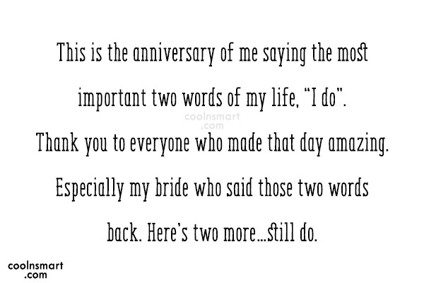 Anniversary Quote: This is the anniversary of me saying...
