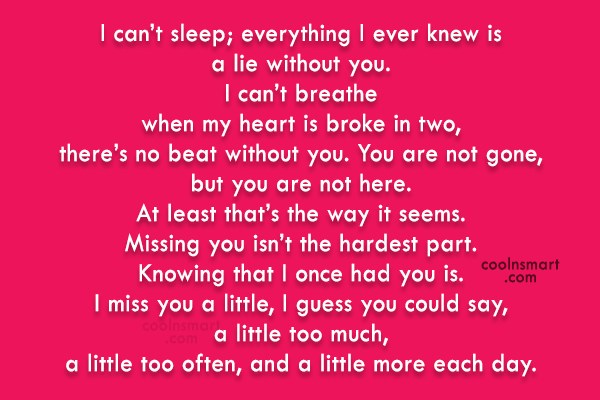 Missing You Quote: I can't sleep; everything I ever knew...