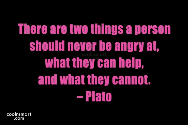 Quote: There are two things a person should...