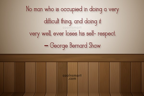 Quote: No man who is occupied in doing...