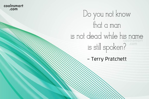 Quote: Do you not know that a man...