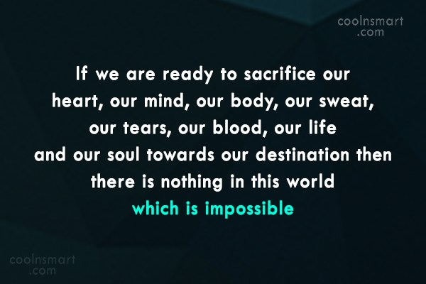 Victory Quote: If we are ready to sacrifice our...