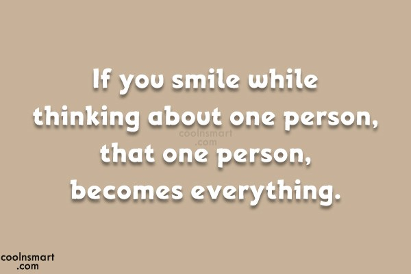Best Friend Quote: If you smile while thinking about one...