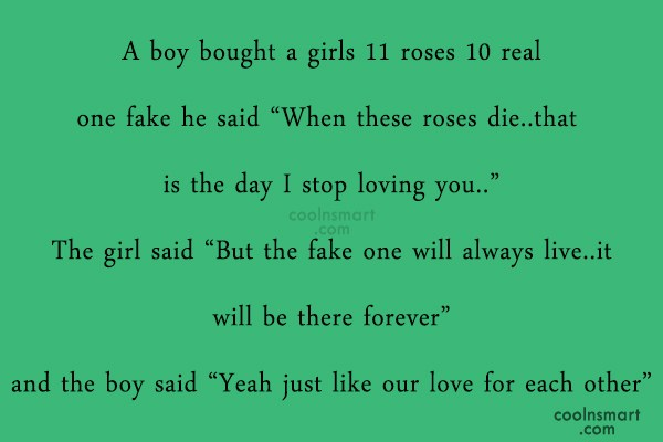 Love Quote: A Boy Bought A Girls 11 Roses.
