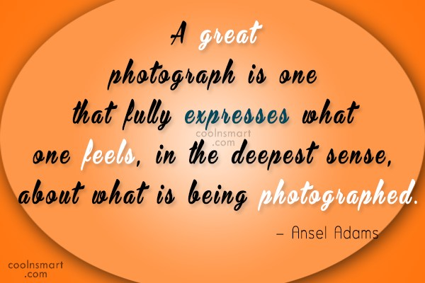 Photography Quote: A great photograph is one that fully...
