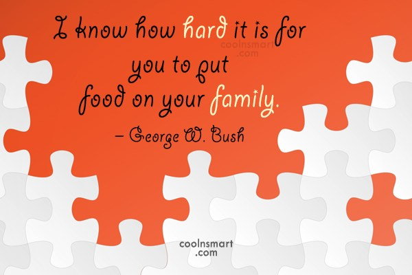 Quote: I know how hard it is for...