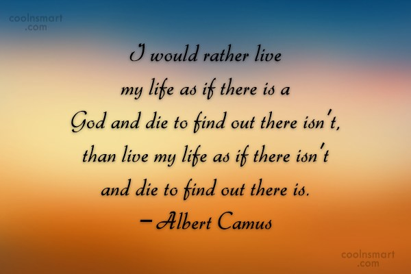 Belief Quote: I would rather live my life as...