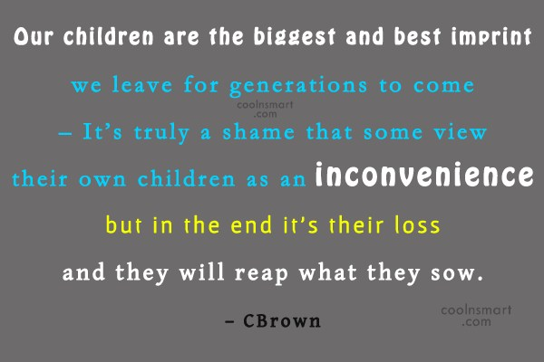 Quote: Our children are the biggest and best...