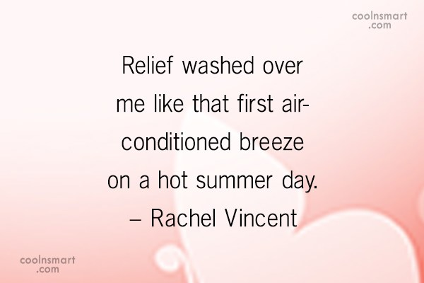 Summer Quote: Relief washed over me like that first...