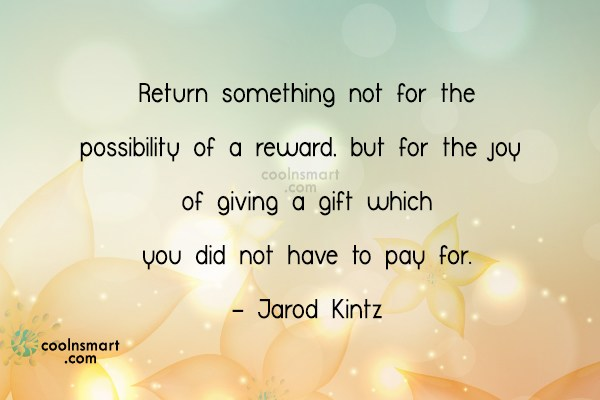 Quote: Return something not for the possibility of...