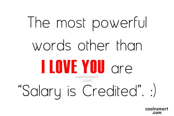 Money Quote: The most powerful words other than I...