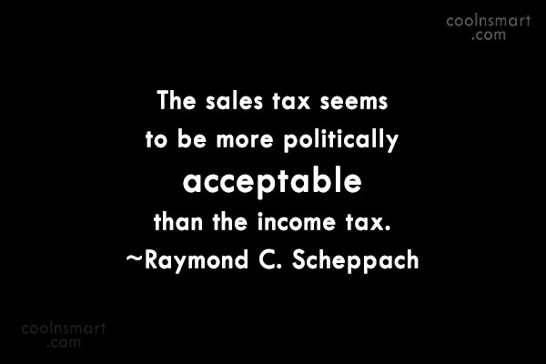 Tax Quote: The sales tax seems to be more...