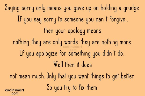 sorry quote saying sorry only means you gave up