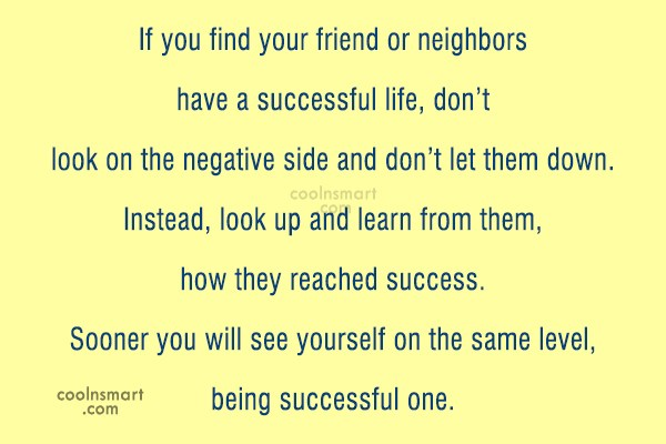 Jealousy Quote: If you find your friend or neighbors...