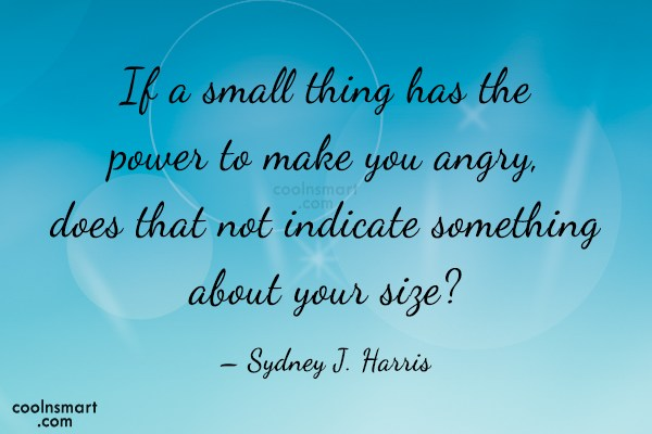 Quote: If a small thing has the power...
